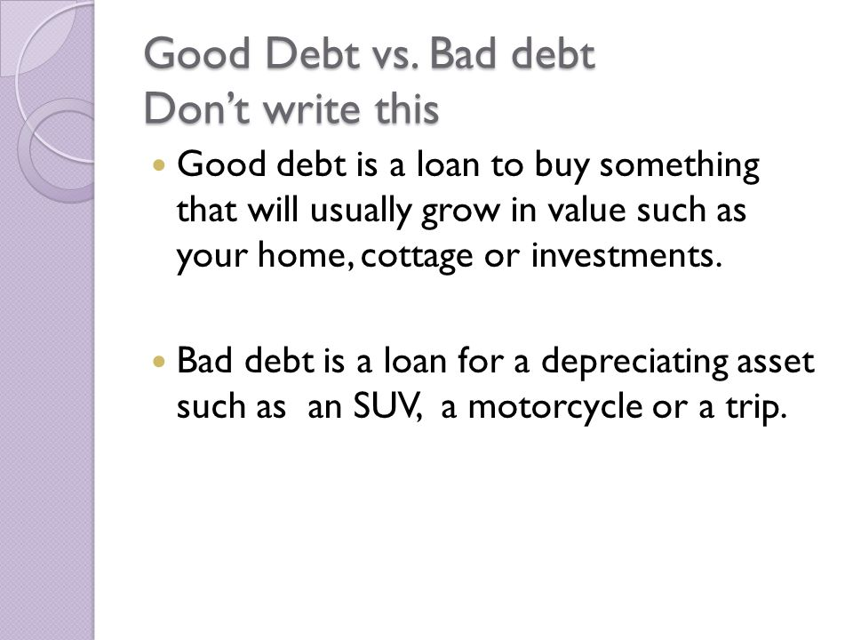 Good Debt vs.