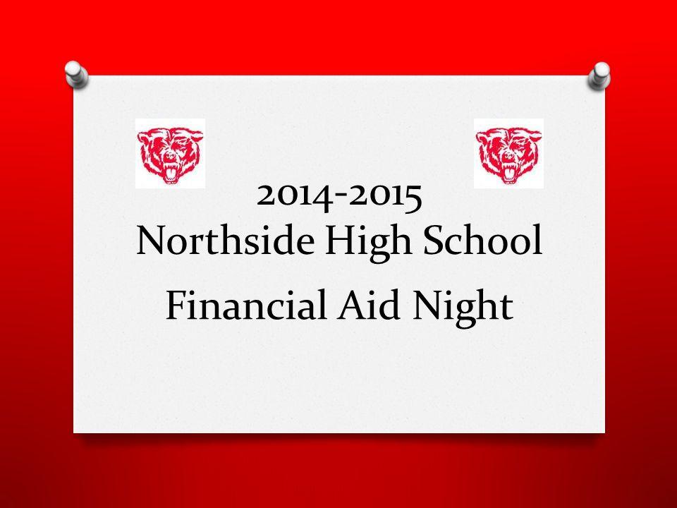 2014-2015 Northside High School Financial Aid Night