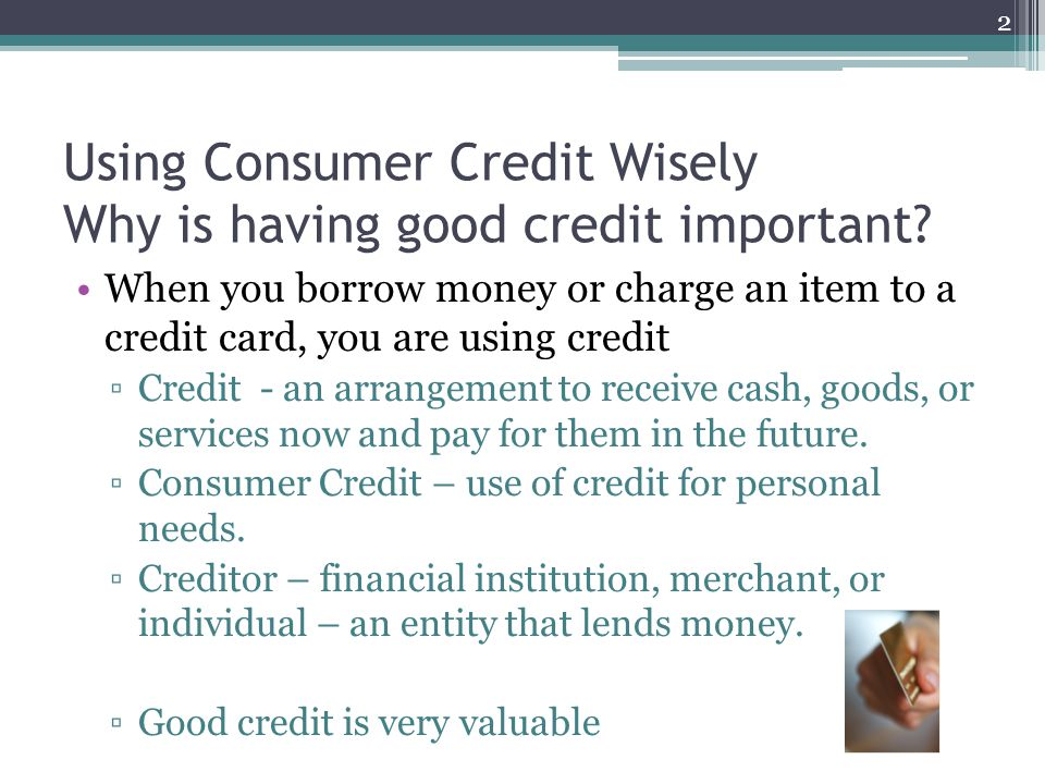 The Cost of Credit The key factors will be the finance charge and the annual percentage rate (APR) ▫APR - Cost of credit on a yearly basis, expressed as a percentage 18% APR - $18/yr on each $100 $20,000/$100 = 200 200*$18 = $3,600/yr in Interest 13