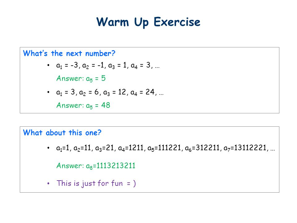 Warm Up Exercise What's the next number.