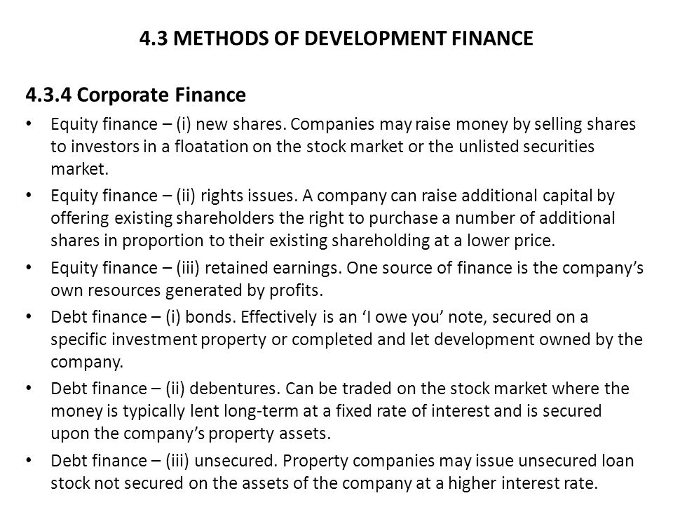 4.3 METHODS OF DEVELOPMENT FINANCE 4.3.4 Corporate Finance Equity finance – (i) new shares.