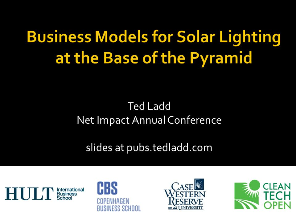  Indebtedness  Customer cash flow  Continuing customer relationship Business Models 1: Micro-finance 2: Pay-as-you-go 3: Community solar Conclusion