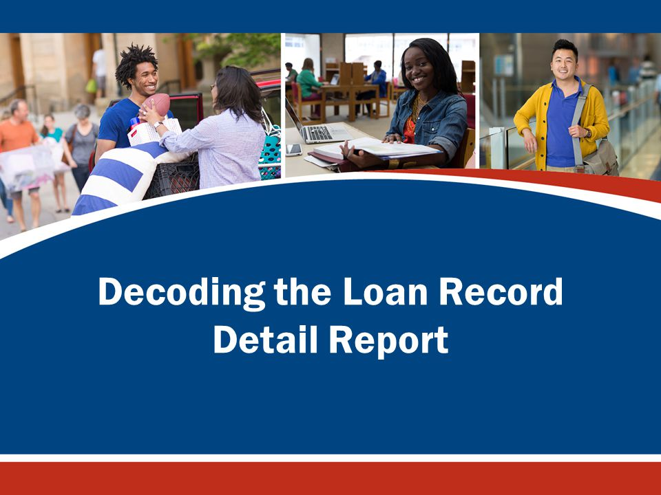Decoding the Loan Record Detail Report