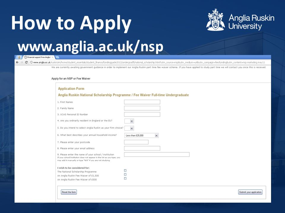 www.anglia.ac.uk/nsp How to Apply