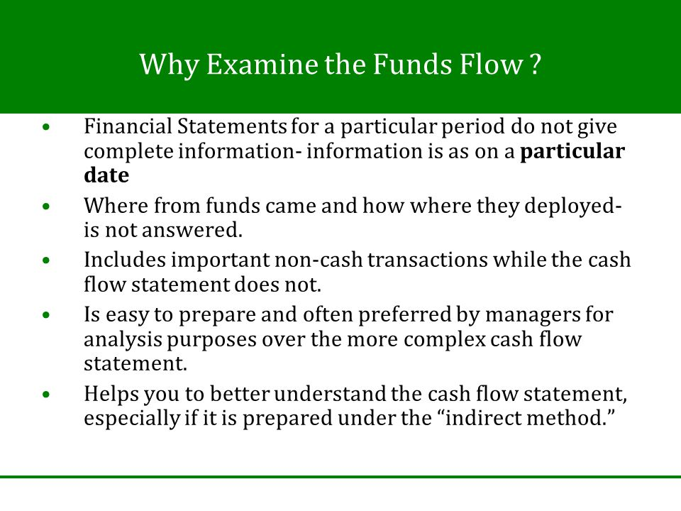 Why Examine the Funds Flow .