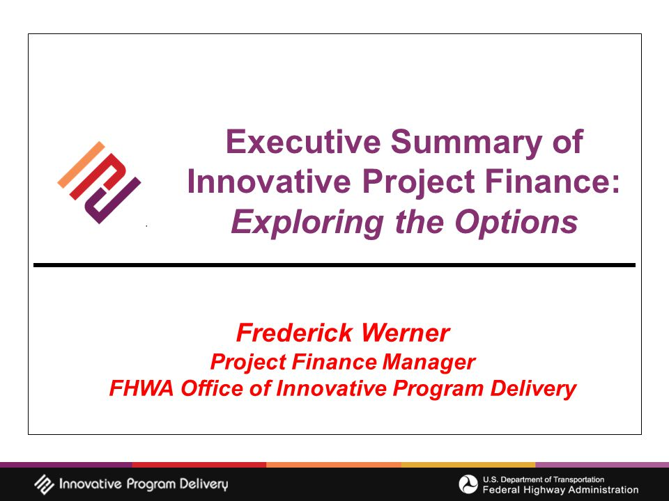 2 Outline Introduction Section Why Innovative Finance.