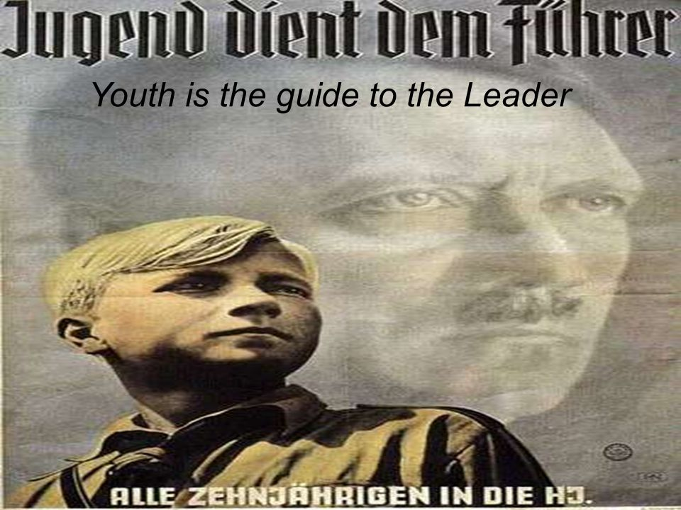 Nazi Propaganda Youth is the guide to the Leader