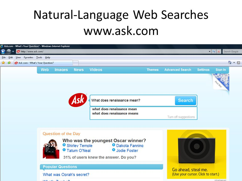 Natural-Language Web Searches www.ask.com