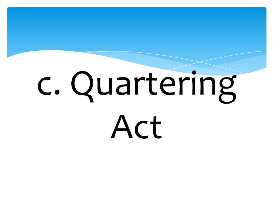 c. Quartering Act