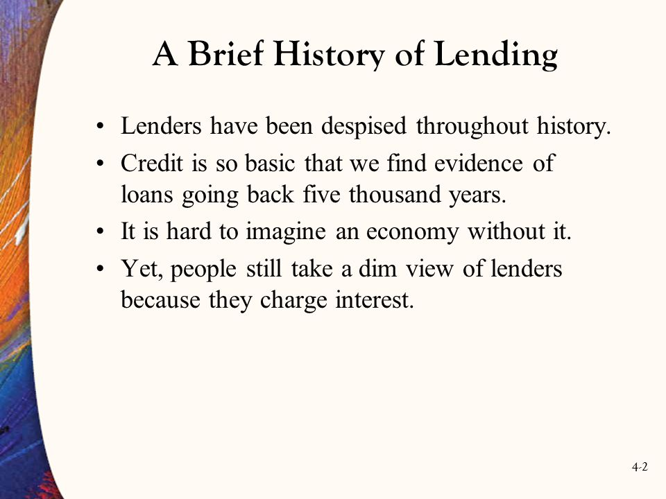 4-2 A Brief History of Lending Lenders have been despised throughout history.