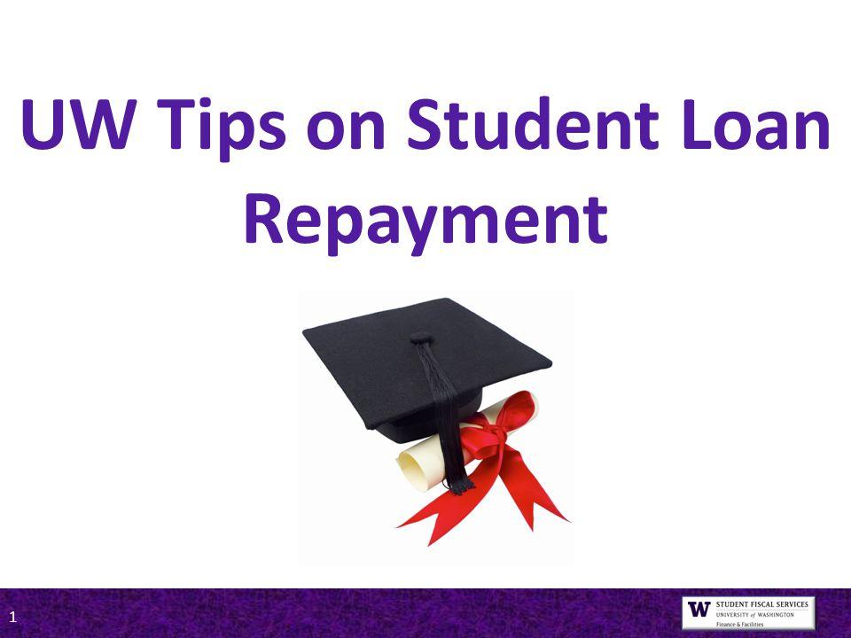1 UW Tips on Student Loan Repayment