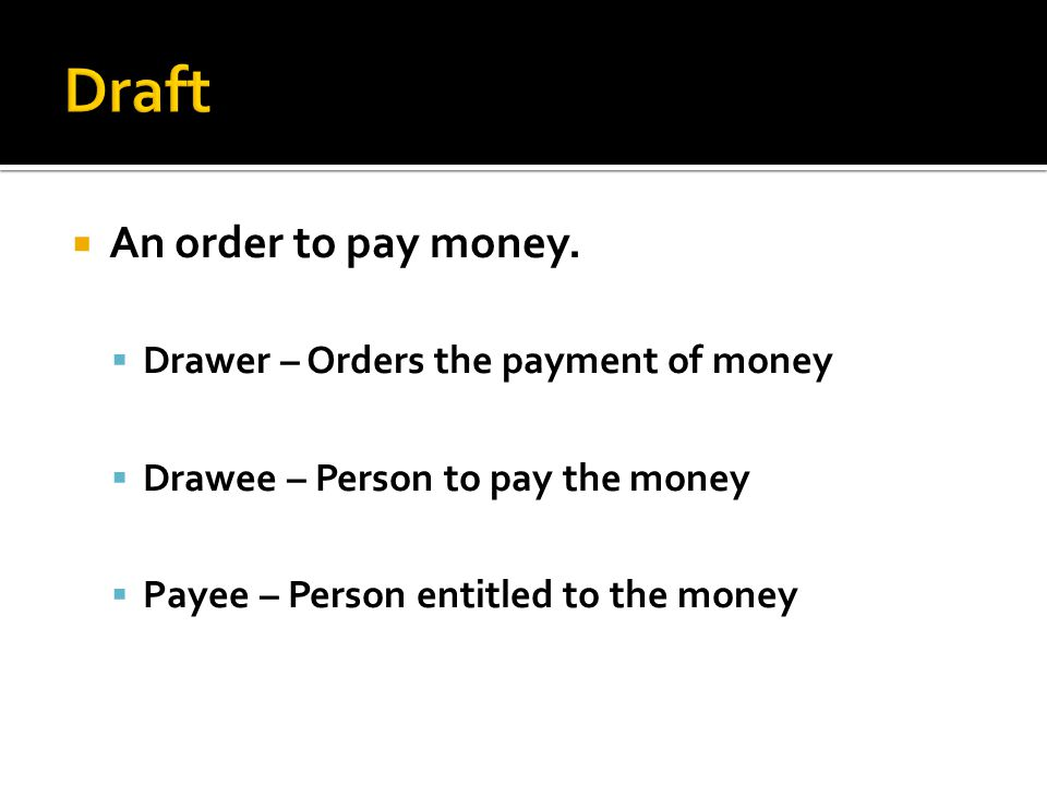  An order to pay money.