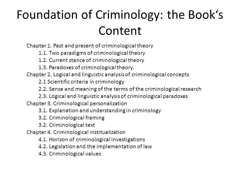 Foundation of Criminology: the Book's Content Chapter 1.