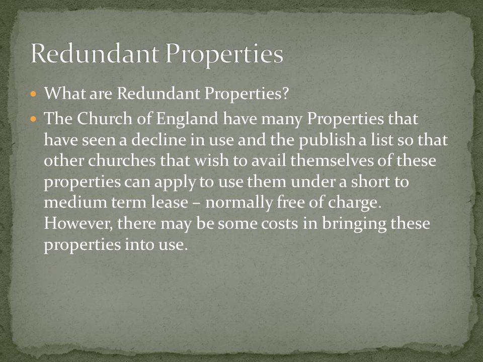 What are Redundant Properties.