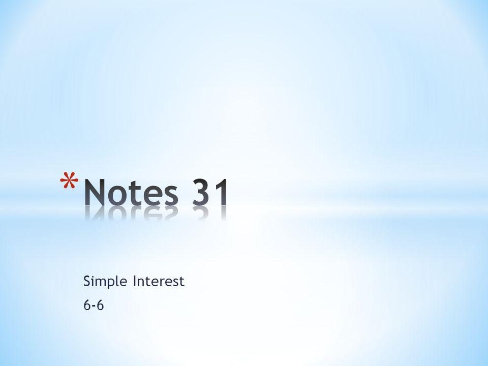 Simple Interest 6-6