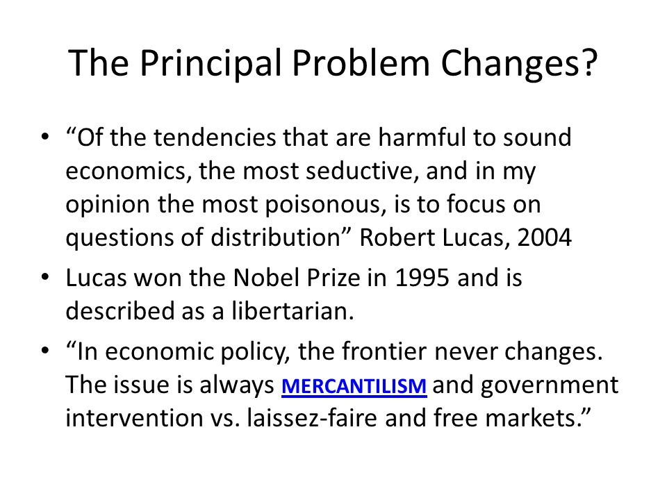 The Principal Problem Changes.