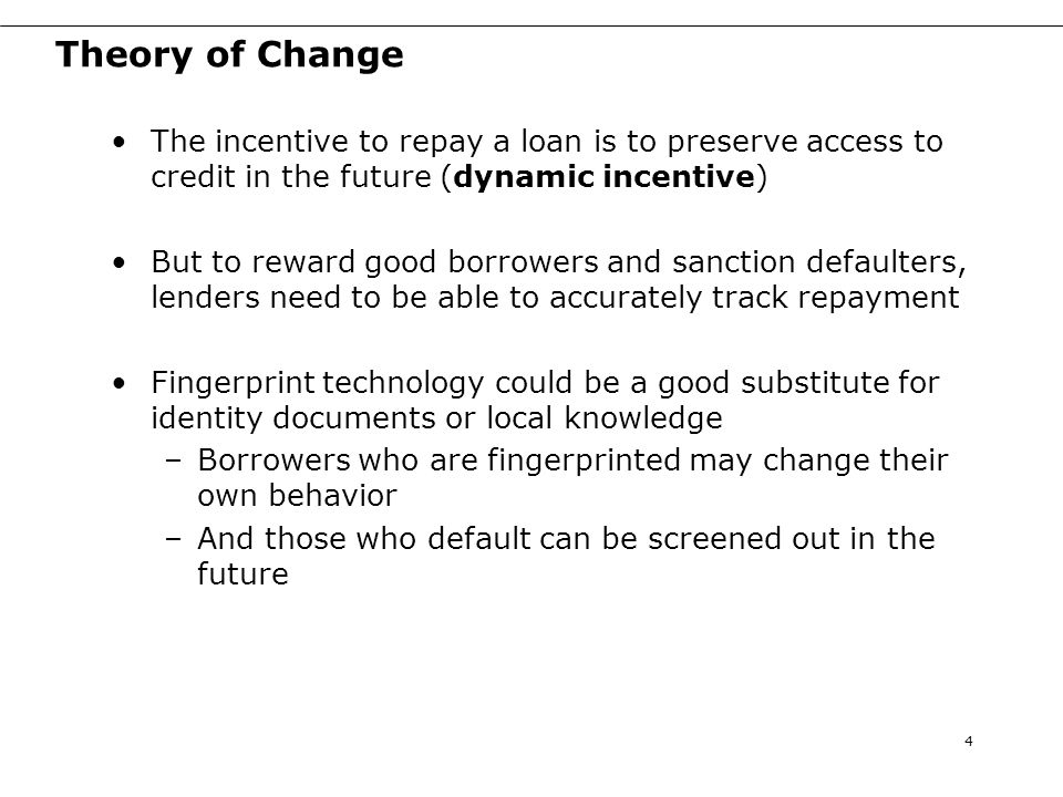 Scaled up study design Randomization: at the credit officer level Variation in timing of fingerprinting –Borrowers and lenders can take different actions at different points in the loan cycle –Which actions are affected by fingerprinting.