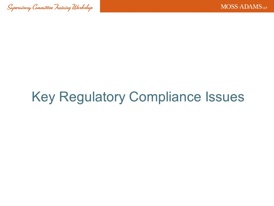 Key Regulatory Compliance Issues