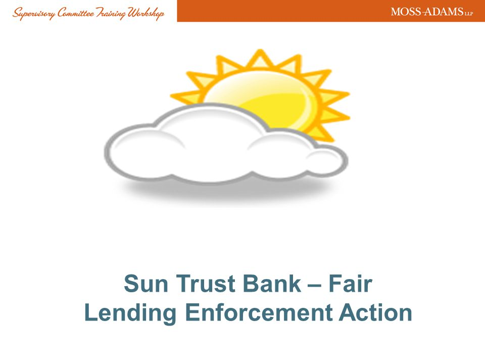 Sun Trust Bank – Fair Lending Enforcement Action