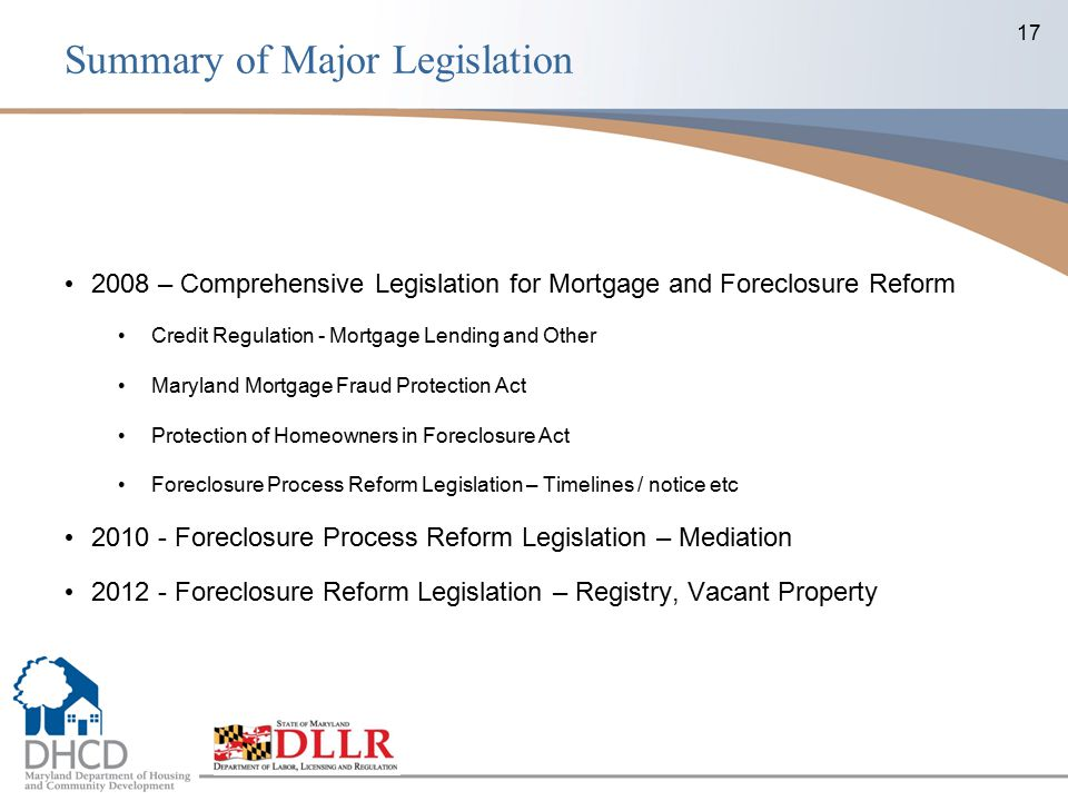 17 2008 – Comprehensive Legislation for Mortgage and Foreclosure Reform Credit Regulation - Mortgage Lending and Other Maryland Mortgage Fraud Protect
