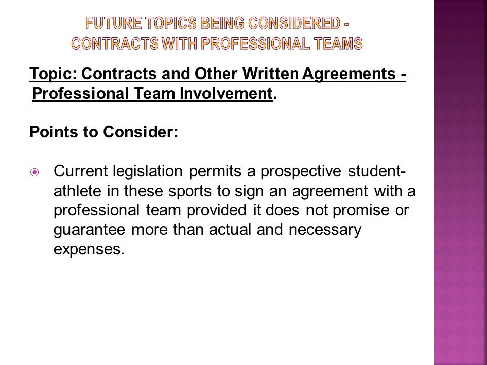 Topic: Contracts and Other Written Agreements - Professional Team Involvement.