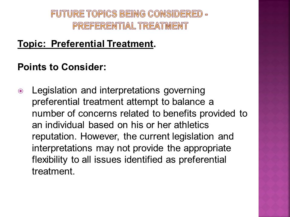 Topic: Preferential Treatment.