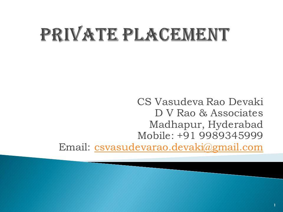 CS Vasudeva Rao Devaki D V Rao & Associates Madhapur, Hyderabad Mobile: +91 9989345999 Email: csvasudevarao.devaki@gmail.comcsvasudevarao.devaki@gmail