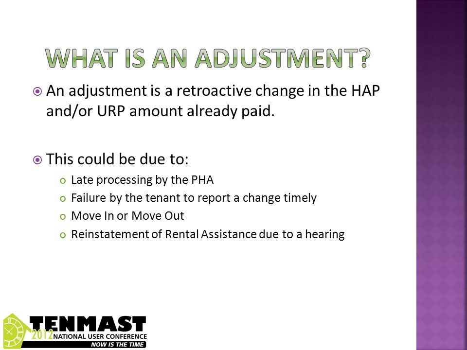 Move Adjustment Option 1 Housing Agency Allows the Tenant to remain Leased while looking for a new unit.