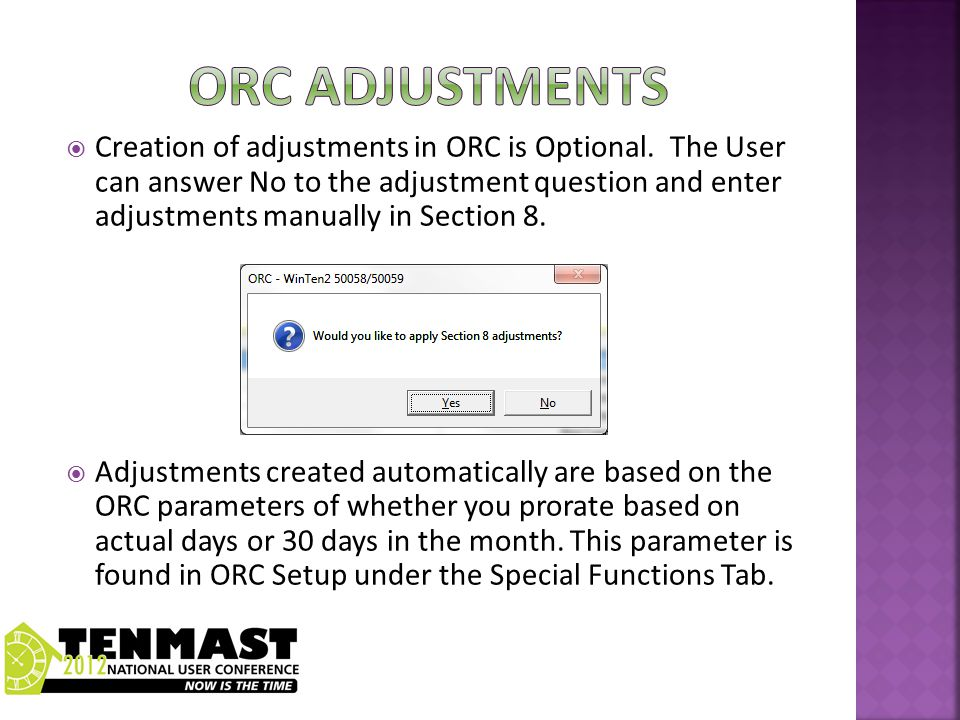 Certifications for End of Participations and Port Move Outs prompt an adjustment question and the user is able to enter the adjustment but the system does not automatically calculate the adjustment.