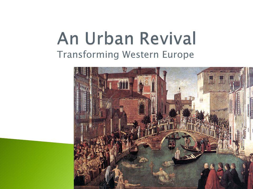 Transforming Western Europe