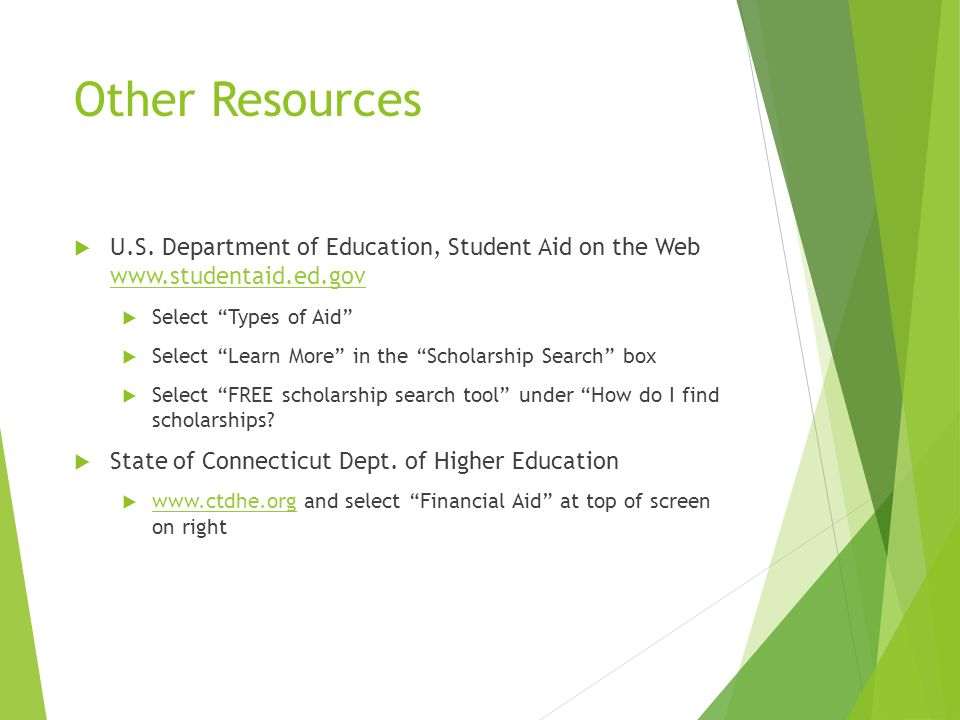 "Other Resources  U.S. Department of Education, Student Aid on the Web www.studentaid.ed.gov www.studentaid.ed.gov  Select ""Types of Aid""  Select ""L"