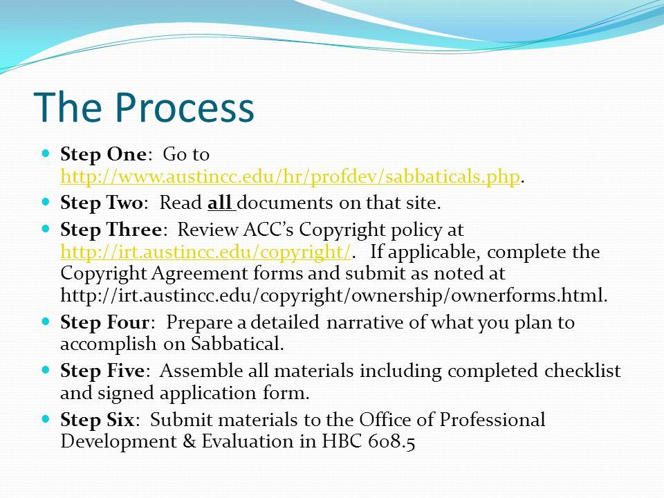 The Process Step One: Go to http://www.austincc.edu/hr/profdev/sabbaticals.php.