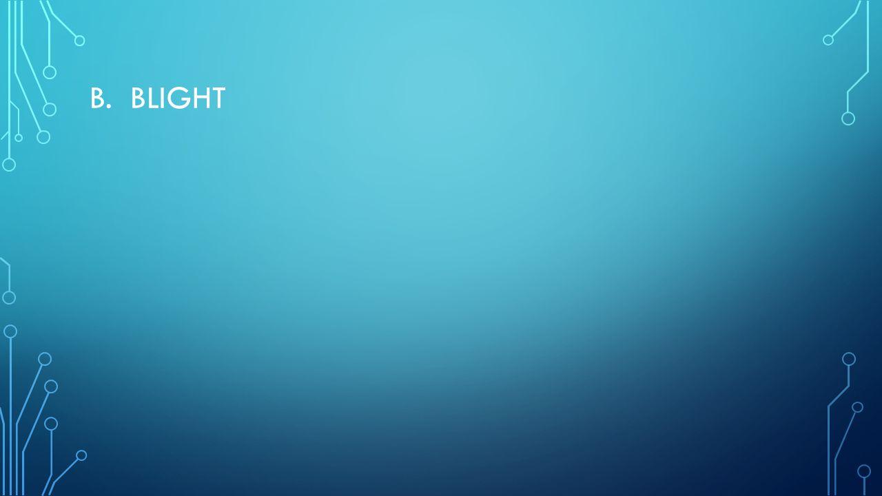 B. BLIGHT