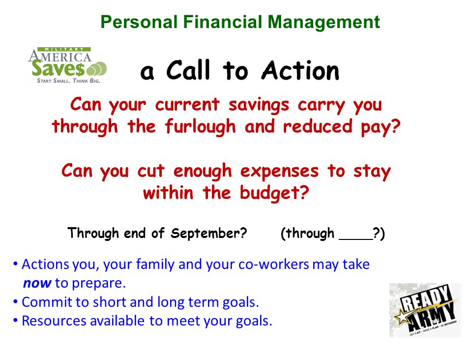 Personal Financial Management a Call to Action Can your current savings carry you through the furlough and reduced pay.