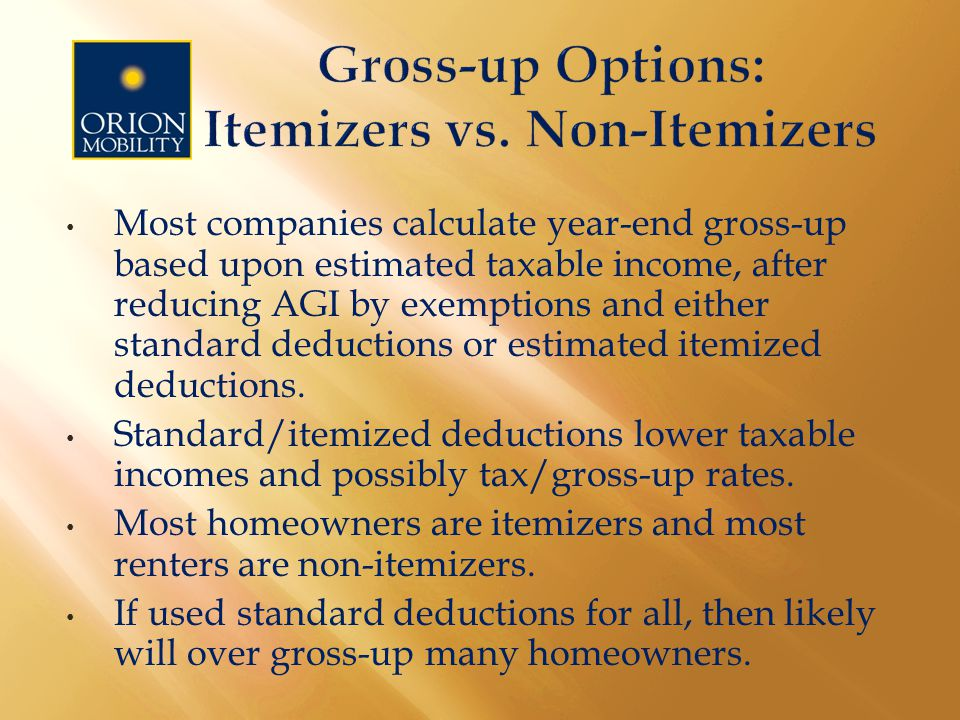 6.State and local gross-ups are incorrectly deducted on the without move side.