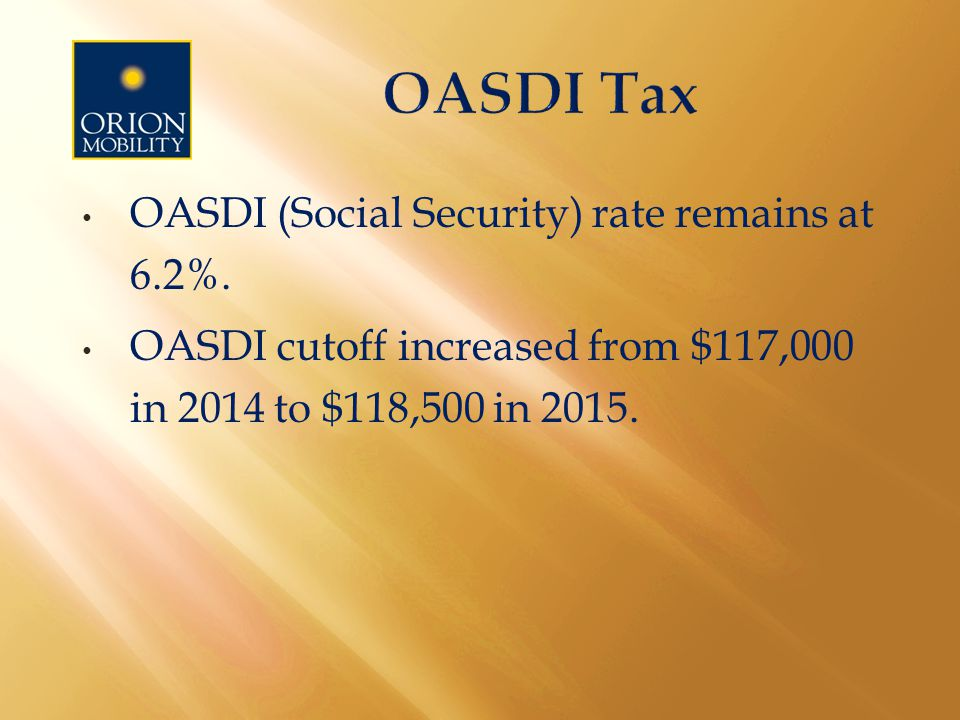 OASDI (Social Security) rate remains at 6.2%.