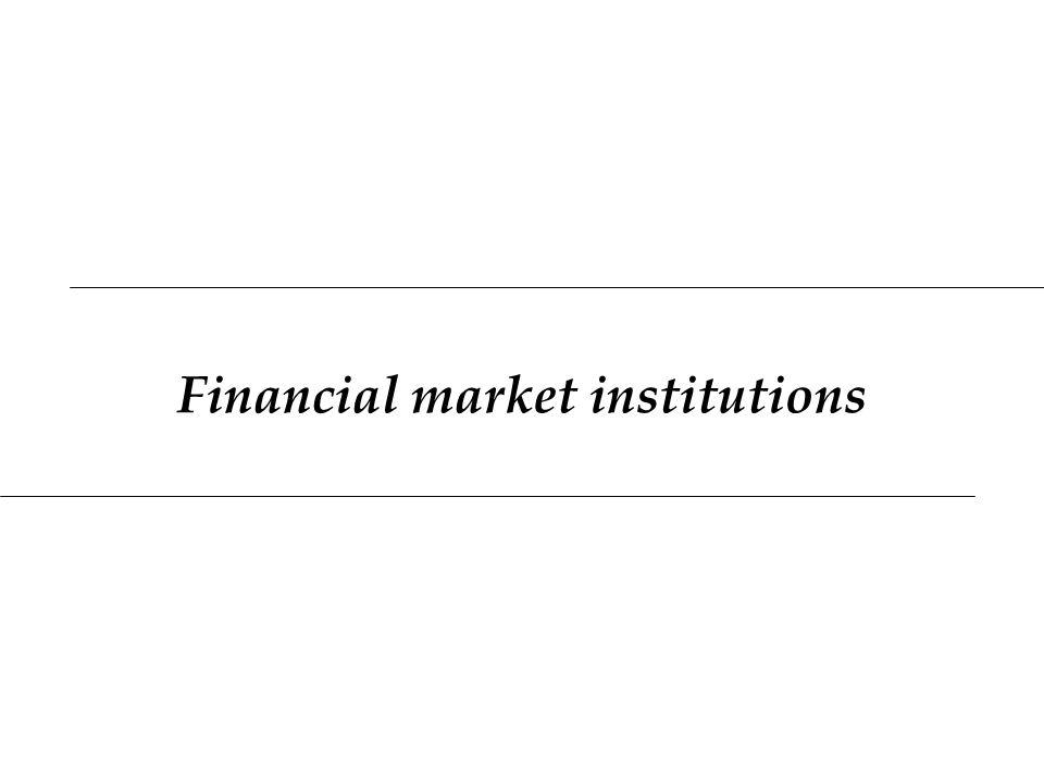 Financial market institutions