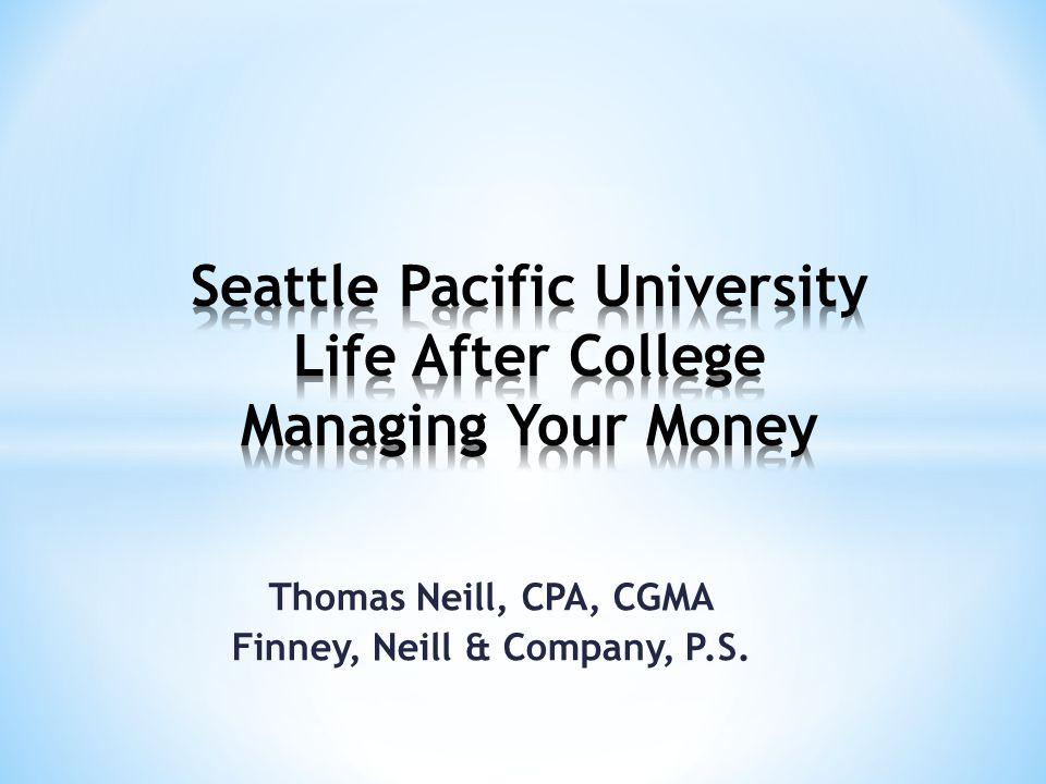 Thomas Neill, CPA, CGMA Finney, Neill & Company, P.S.