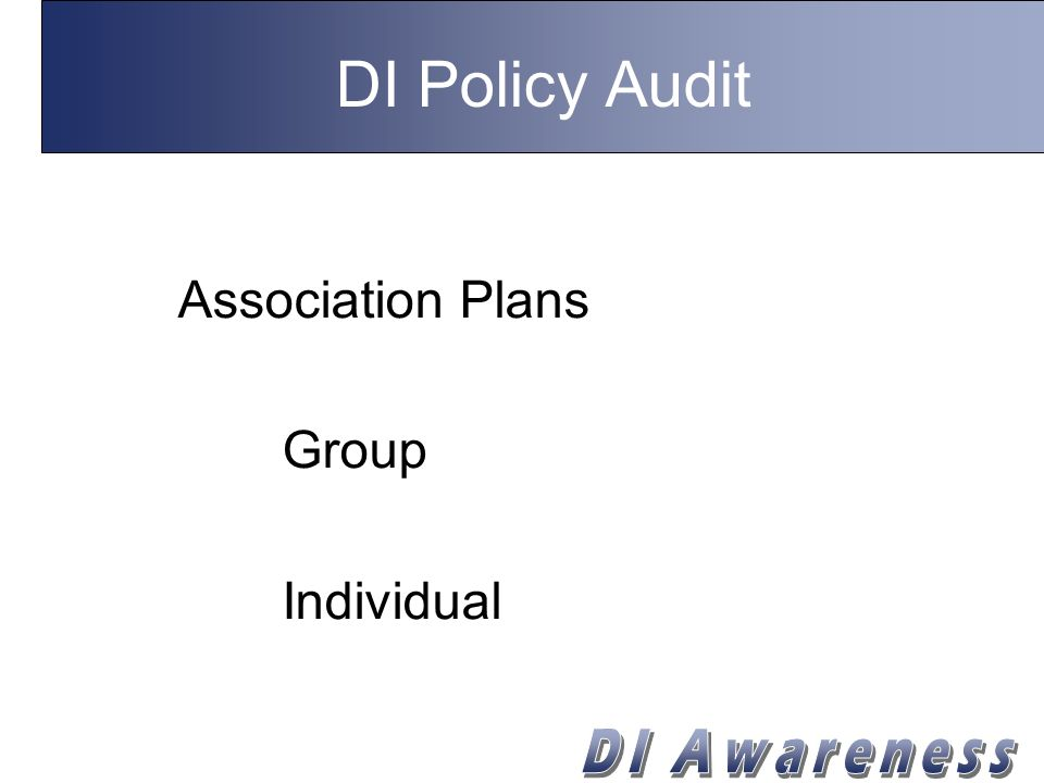 DI Policy Audit Association Plans Group Individual
