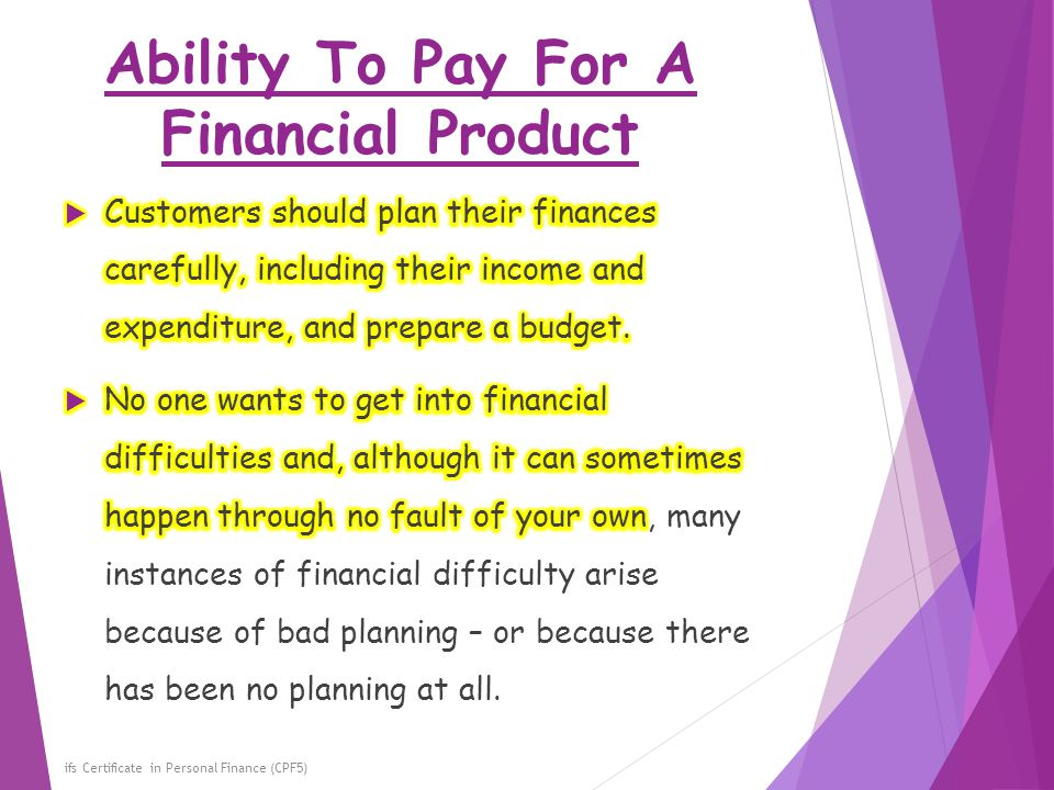 Ability To Pay For A Financial Product ifs Certificate in Personal Finance (CPF5)