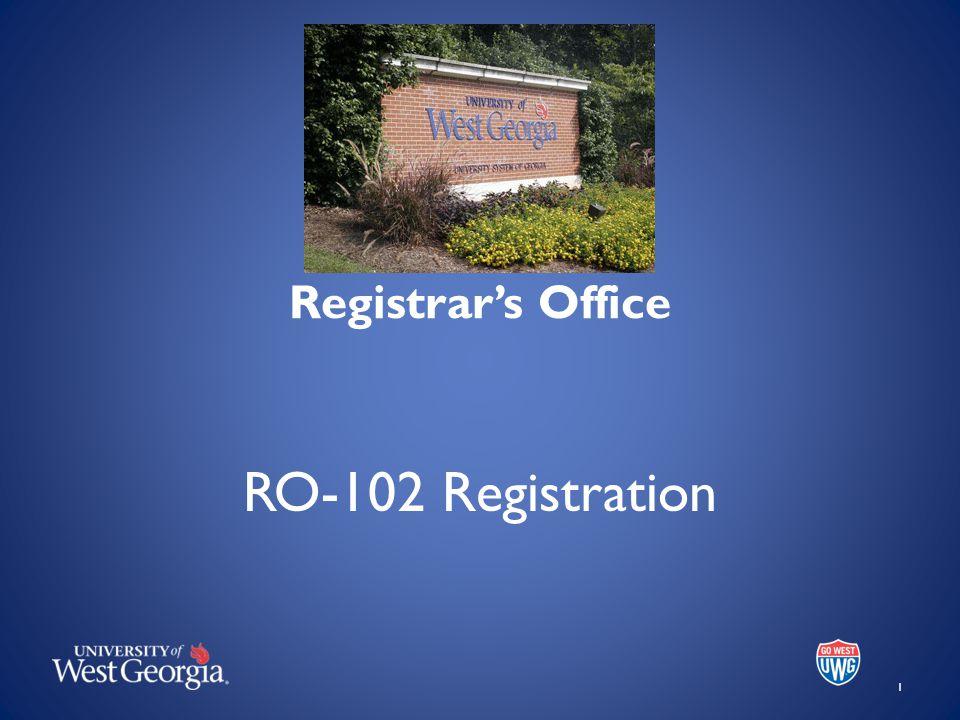 Registrar's Office RO-102 Registration 1