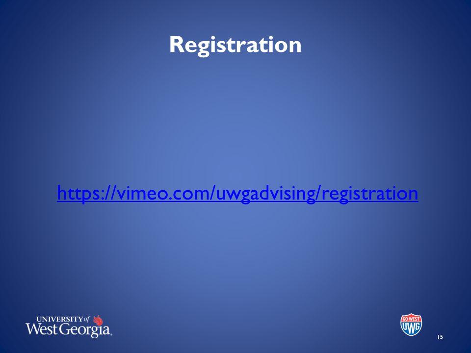 Registration 15 https://vimeo.com/uwgadvising/registration