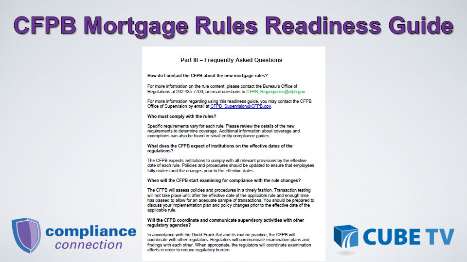 Thank you for joining me for this review of the CFPB's Mortgage Rules Readiness Guide - Stay Tuned… Shawn Wolbert, CIA, CUCE Director CU System Relations 101 S.