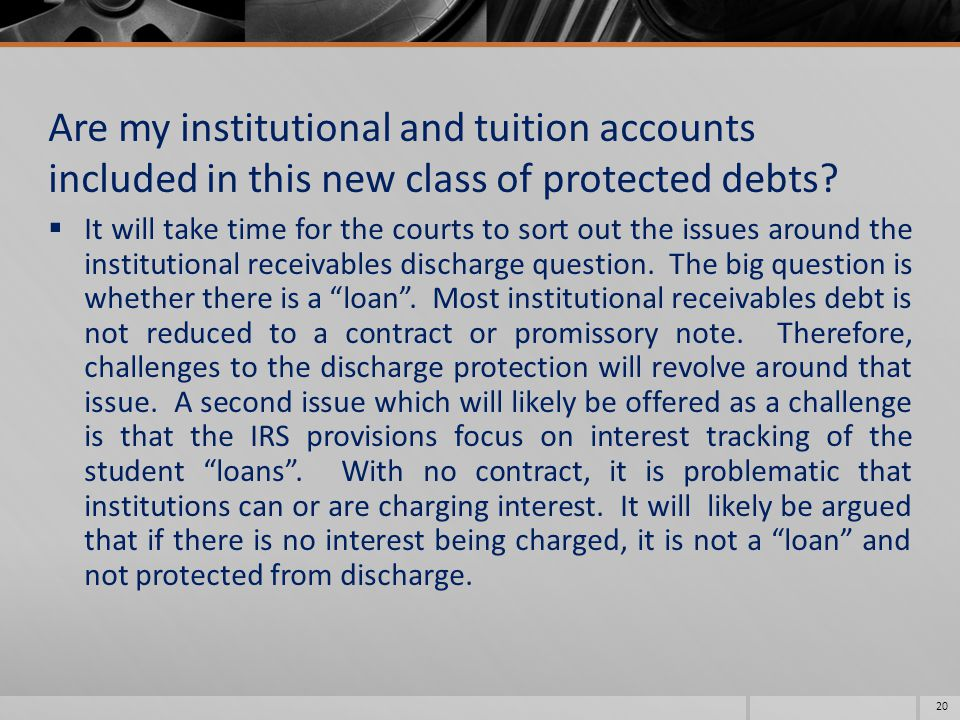 Are my institutional and tuition accounts included in this new class of protected debts.
