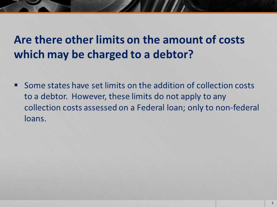 Can the school add collection costs to non federal debts such as school tuition or accounts receivable.