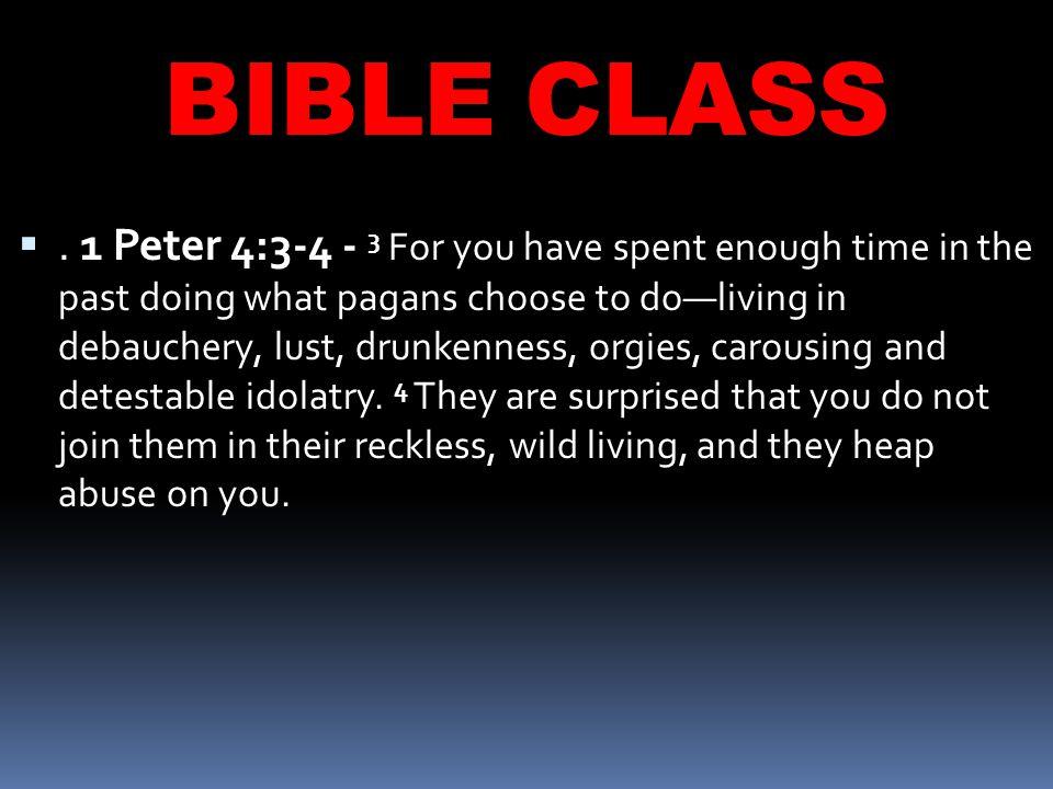 BIBLE CLASS .