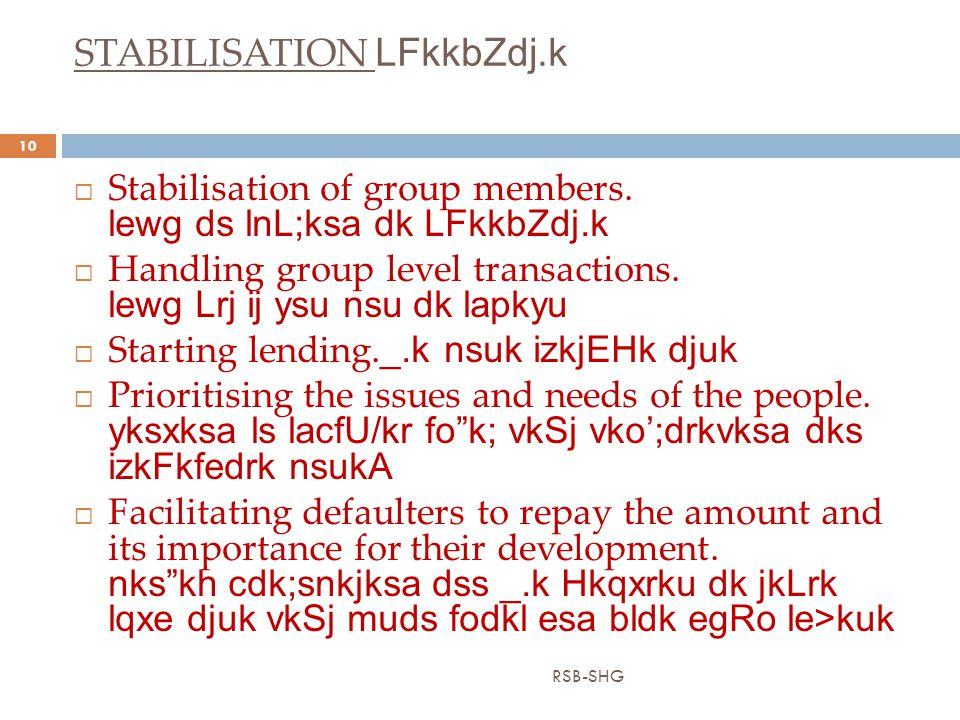 STABILISATION LFkkbZdj.k RSB-SHG 10  Stabilisation of group members.