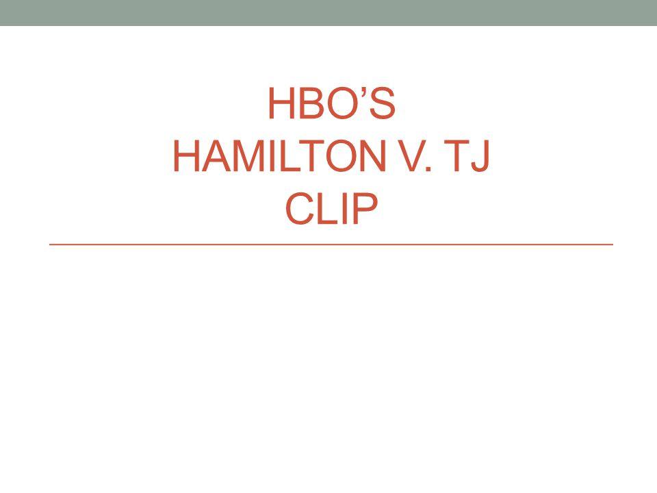 HBO'S HAMILTON V. TJ CLIP