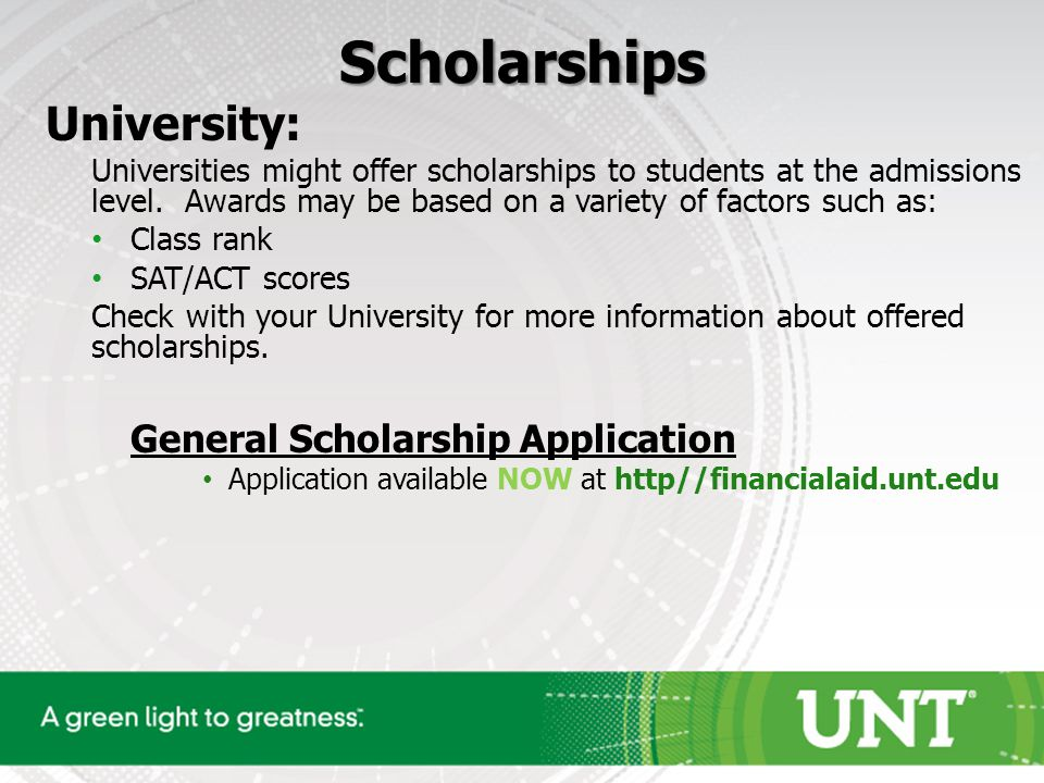 Scholarships University: Universities might offer scholarships to students at the admissions level.