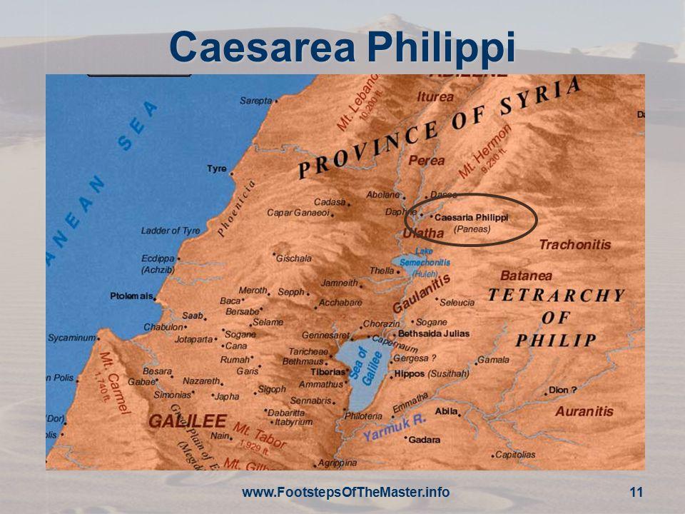 Caesarea Philippi www.FootstepsOfTheMaster.info 11